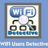 دانلود برنامه WIFI Users Detective FULL شناسایی افرادی که به وای فای شما متصل هستند